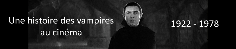 Histoire des vampires au cinéma