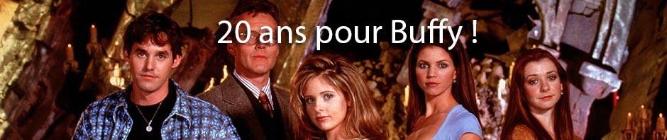 Découvrez toutes nos chroniques du Buffyverse à l'occasion des 20 ans de la série !
