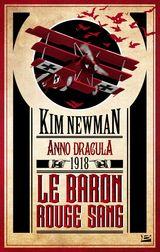Newman, Kim. Le baron rouge sang