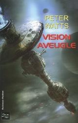 Watts, Peter. Vision aveugle