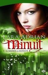 Adrian, Lara. Minuit, tome 1. Le baiser de minuit