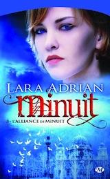 Adrian, Lara. Minuit, tome 3. L'alliance de minuit
