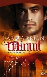 Adrian, Lara. Minuit, tome 2. Minuit écarlate