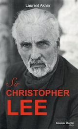 Aknin, Laurent. Sir Christopher Lee