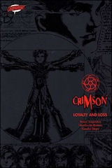 Augustyn, Brian – Ramos, Humberto. Crimson, tome 1. Loyalty and loss