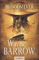 Barrow, Wayne. Bloodsilver