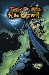Beranek, Adam – Beranek, Christian – Moreno, Chris. Dracula vs King Arthur