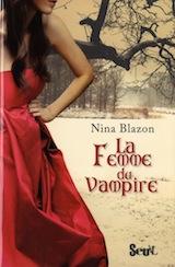 Blazon, Nina. La femme du vampire