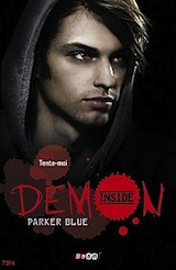 Blue, Parker. Demon Inside, tome 2 : Tente-moi