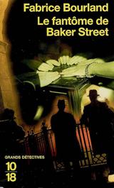 Bourland, Fabrice. Le fantôme de Baker Street