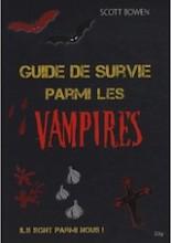 Bowen, Scott. Guide de survie parmi les vampires
