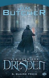 Butcher, Jim. Les dossiers Dresden, Tome 5. Suaire froid
