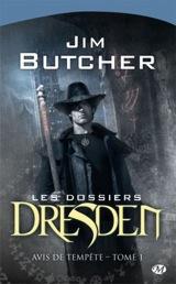 Butcher, Jim. Les dossiers Dresden, Tome 1. Avis de tempête