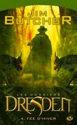 Butcher, Jim. Les dossiers Dresden, Tome 4. Fée d'hiver