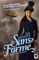 Carriger, Gail. Sans forme