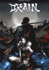 Cebulski, C.B. – Takeda, Sana. Drain. Tome 1 : Vengeance