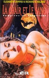 Nolane, Richard D – Campos Elisabeth. Entretien avec les auteurs de Vampires !