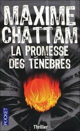 Chattam, Maxime. La promesse des ténèbres