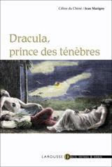 Marigny, Jean – Du Chéné, Céline. Dracula, prince des ténèbres