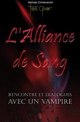 Chintanavitch, Nathalie. L'alliance de sang : rencontre et dialogues avec un Vampire