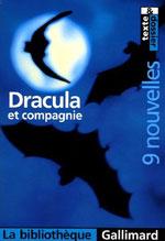 Collectif, présenté par Stéphane Chomienne. Dracula et compagnie : 9 nouvelles