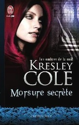 Cole, Kresley. Les ombres de la nuit, tome 1. Morsure secrète