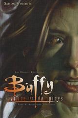 Collectif. Buffy contre les vampires, saison 8. Tome 4. Autre temps, autre tueuse