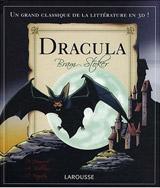 Collectif – Stoker, Bram. Bram Stoker Dracula (Larousse)