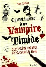 Collins, Tim. Carnet intime d'un vampire timide