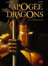Corbeyran, Eric – Rodier, Denis. L'apogée des dragons, tome 1. L'héritage ancestral