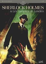 Cordurié, Sylvain – Laci. Sherlock Holmes et les vampires de Londres. Tome 1 : L'appel du sang