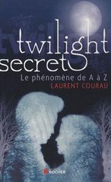 Courau, Laurent. Twilight Secret