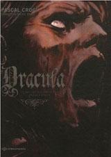 Pauly, Françoise-Sylvie – Croci, Pascal. Dracula, le mythe raconté par Bram Stoker