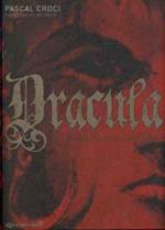 Pauly, Françoise-Sylvie – Croci, Pascal. Dracula, le prince valaque Vlad Tepes