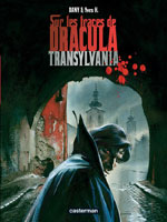 Dany – H, Yves. Sur les traces de Dracula. Tome 3 : Transylvania