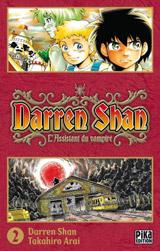 Shan, Darren – Arai, Takahiro. Darren Shan – Le Cirque de l'étrange. Tome 2.