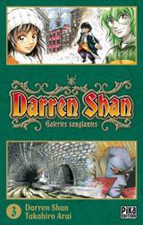 Shan, Darren – Arai, Takahiro. Darren Shan – Le Cirque de l'étrange. Tome 3.