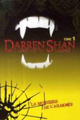 Shan, Darren. Darren Shan. Tome 1. La morsure de l'araignée