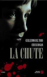 Del Toro, Guillermo – Hogan Chuck. La lignée. Tome 2. La Chute