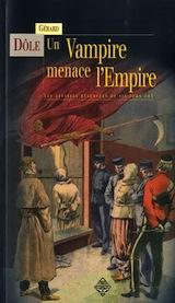 Dôle, Gérard. Sir John Fox, tome 1. Un vampire menace l'empire