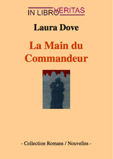 Dove, Laura. La main du commandeur