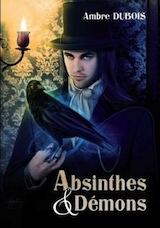 Dubois, Ambre. Absinthes et démons