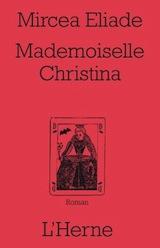 Eliade, Mircea. Mademoiselle Christina