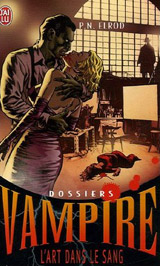 Elrod, P.N. Dossiers vampire, tome 4. Ronde de sang