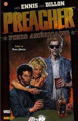 Ennis, Garth – Dillon, Steve. Preacher. Tome 3 : Fiers américains