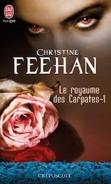 Feehan, Christine. Le royaume des Carpates, tome 1. Le prince de l'ombre