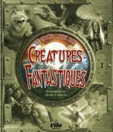 Ferran, Alexandri – Rey, Sylvine. Le grand livre des créatures fantastiques