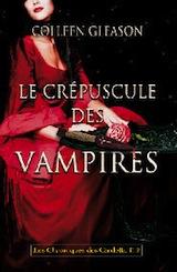 Gleason, Colleen. Chroniques des Gardella, tome 2. Le crépuscule des vampires