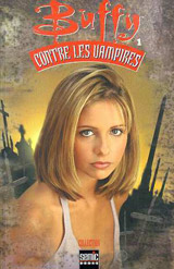 Golden, Christopher – Collectif. Buffy contre les vampires. Tome 1