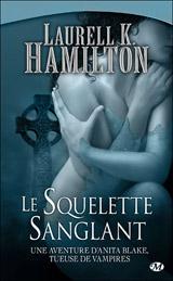 Hamilton, Laurell K. Le Squelette Sanglant